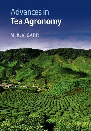 Advances in Tea Agronomy - cambridge - 9781107095816