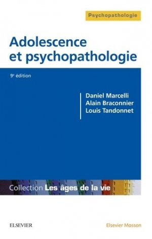 Adolescence et psychopathologie-elsevier / masson-9782294754272
