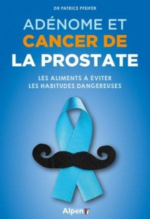 Adénome et cancer de la prostate-Alpen-9782359345490