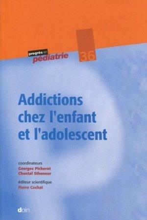 Addictions chez l'enfant et l'adolescent-doin-9782704013975