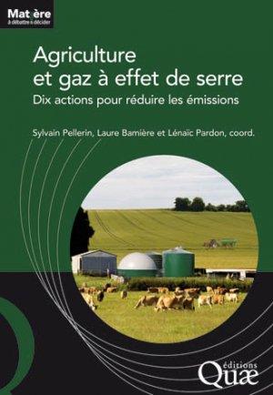 Agriculture et gaz a effet de serre - quae  - 9782759223145