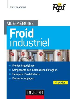 Aide-mémoire - Froid industriel - dunod - 9782100782796