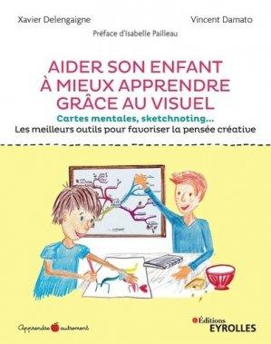 Aider son enfant à mieux apprendre grace au visuel-Eyrolles-9782212569674
