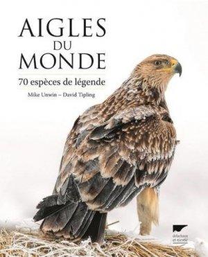 Aigles du monde - Delachaux et Niestlé - 9782603026212