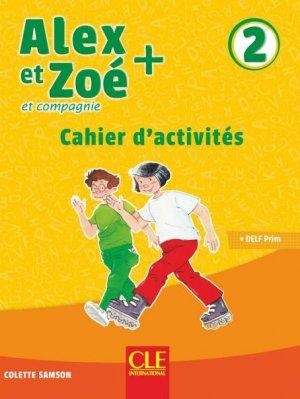 Alex et Zoé + - Niveau 2 - Cahier d'activités-cle international-9782090384291