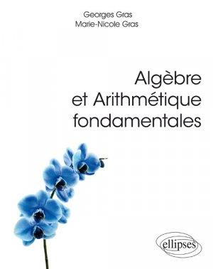 Algèbre et arithmétique fondamentales-ellipses-9782340022911