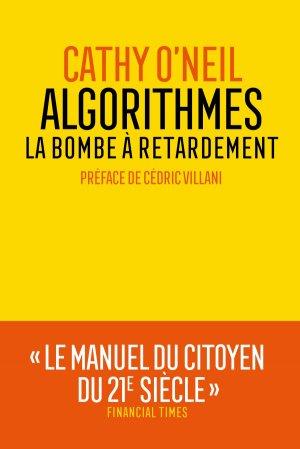 Algorithmes : la bombe à retardement - les arenes - 9782352049807