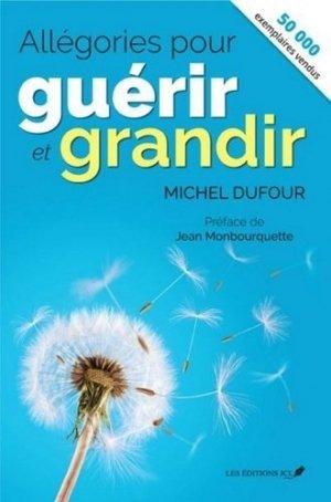 Allégories pour guérir et grandir-jcl (editions)-9782898040153