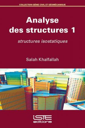 Analyse des structures - Tome 1 - iste  - 9781784054977