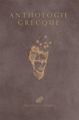 Anthologie grecque - les belles lettres - 9782251449272