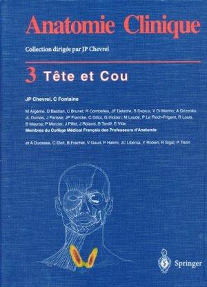 Anatomie clinique Tome 3 Tête et cou - springer - 9782287596087