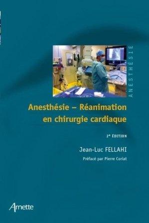 Anesthésie-réanimation en chirurgie cardiaque - arnette - 9782718413594