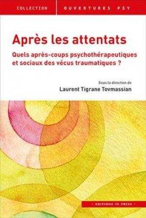 Après les attentats : quels après-coups psychothérapeutiques et sociaux des vécus traumatiques ?-in press-9782848355023