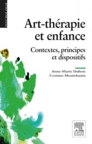 Art-thérapie et enfance - elsevier / masson - 9782294743931