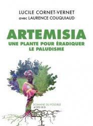 Artemisia contre paludisme : la revanche des plantes - actes sud - 9782330111137