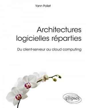 Architectures logicielles réparties - Du client-serveur au cloud computing-ellipses-9782340030237