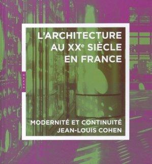 Architecture du 20e siècle en France - hazan - 9782754102667
