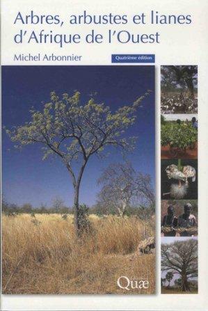 Arbres, arbustes et lianes des zones sèches d'Afrique de l'Ouest-quae-9782759225477