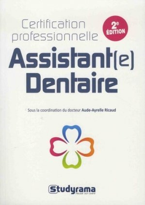 Assistant(e) dentaire : certification professionnelle-studyrama-9782759037896