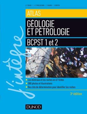 Atlas de géologie-pétrologie BCPST 1 et 2 - dunod - 9782100789627