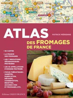 Atlas des fromages de France - ouest-france - 9782737381546