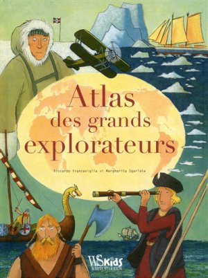 Atlas des grands explorateurs-white star-9788832910728
