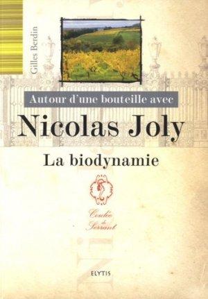 Autour d'une bouteille avec Nicolas Joly - elytis - 9782356392008