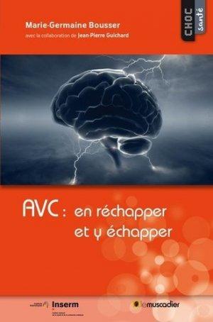 AVC : en réchapper et y échapper - le muscadier / inserm - 9791090685550