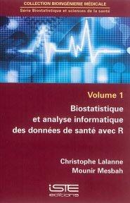 Biostatistique et sciences de la santé Volume 1 - iste  - 9781784051198
