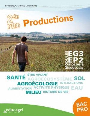 Biologie-Ecologie 2de Bac pro Productions - educagri - 9791027501250