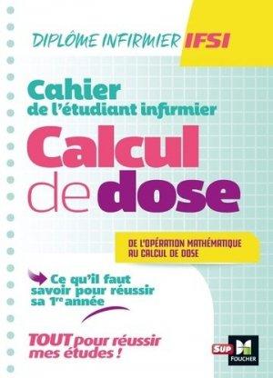 Cahier de l'étudiant Infirmier - Calcul de doses-foucher-9782216155538