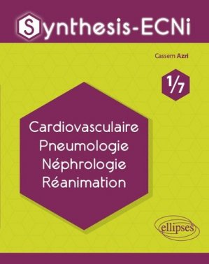 Cardiovasculaire Pneumologie Néphrologie Réanimation-ellipses-9782340033061