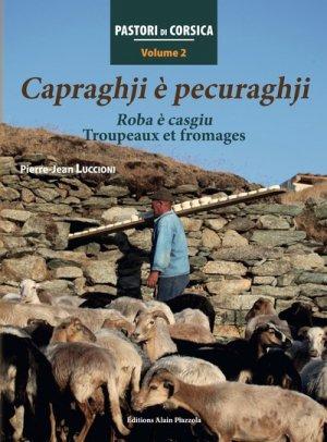 Capraghji e pecuraghji-roba e casgiu-troupeaux et fromages-éditions alain piazzola-9782364790629