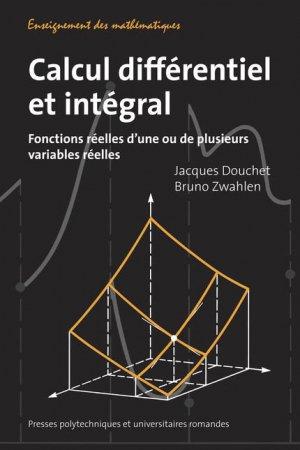 Calcul différentiel et intégral - presses polytechniques et universitaires romandes - 9782880747282