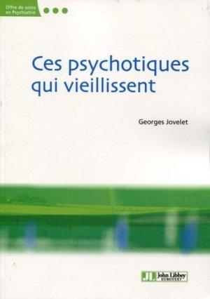 Ces psychotiques qui vieillissent-john libbey eurotext-9782742014651