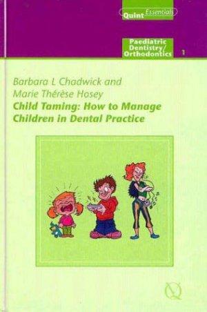 Child Taming - quintessence publishing - 9781850970620