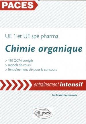 Chimie organique PACES UE1 et UE spe PHARMA - ellipses - 9782340004733