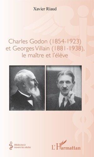 Charles Godon (1854-1923) et Georges Villain (1881-1938),-l'harmattan-9782343139708