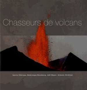 Chasseurs de volcans-omniscience-9782916097428