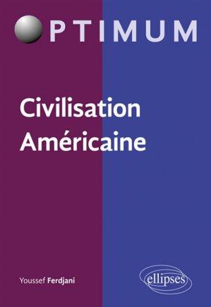 Civilisation américaine-ellipses-9782340026537