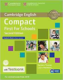 Compact First for Schools - Student's Book without Answers with CD-ROM with Testbank - cambridge - 9781107543928