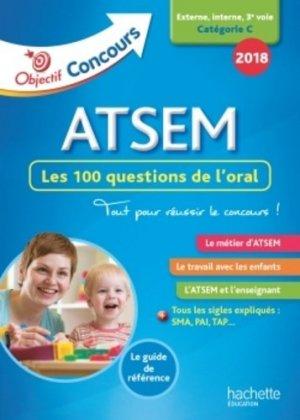 Concours 2018 ATSEM - 100 questions/réponses pour l'oral-hachette-9782017014164