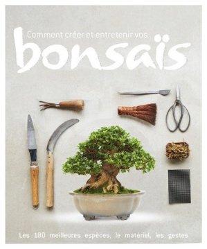 Comment créer et entretenir vos bonsaïs - larousse - 9782035902894