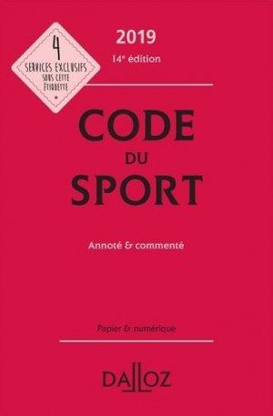 Code du sport 2019, annoté et commenté - - dalloz - 9782247186426