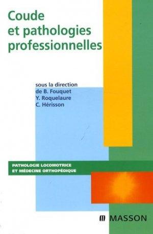 Coude et pathologie professionnelles-elsevier / masson-9782294703805