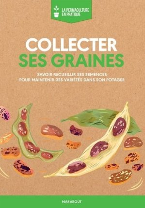 Collecter ses graines - marabout - 9782501137720