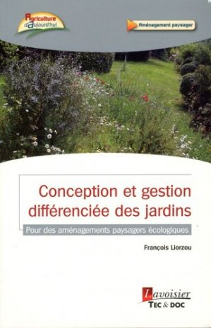 Conception et gestion différenciée des jardins-lavoisier / tec et doc-9782743023027