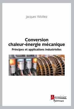 Conversion chaleur-énergie mécanique-lavoisier / hermès-9782746248236
