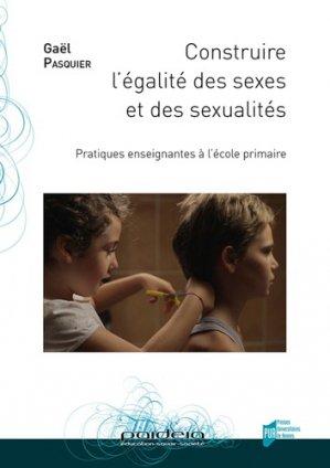 Construire l'égalité des sexes et des sexualités - presses universitaires de rennes - 9782753576360