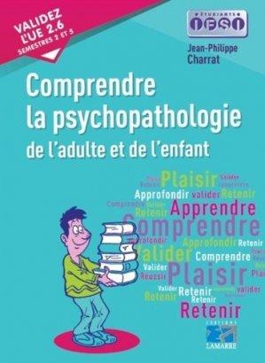 Comprendre la psychopathologie de l'adulte et de l'enfant - lamarre - 9782757309766